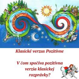 Klasické-verzus-Pozitívne2.-časť-1-260x260 Klasické verzus Pozitívne: V čom spočíva pozitívna verzia klasickej rozprávky?